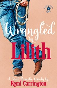 Cover of Wrangled by Lilith